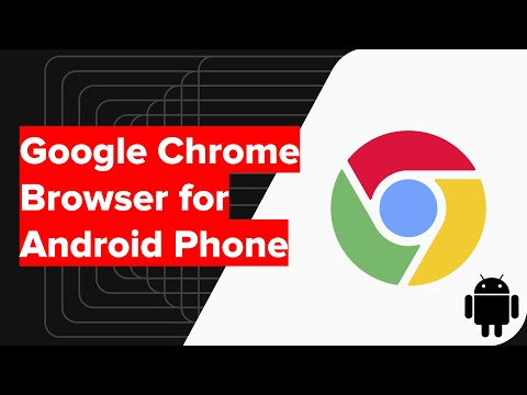 Detailed Google Chrome for Android Overview & Options Walk-Through