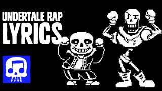 sans and papyrus song lyric video an undertale rap by jt machinima to the bone