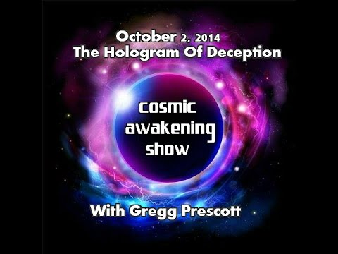 Cosmic Awakening Show- The Hologram of Deception with In5d's Gregg Prescott