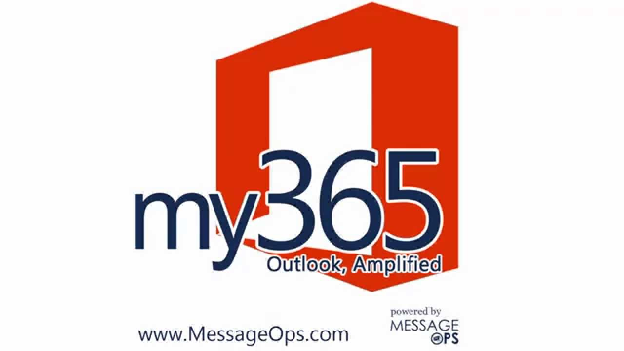 my365 for Office365 Outlook  http://www messageops com/software/my365-office-365