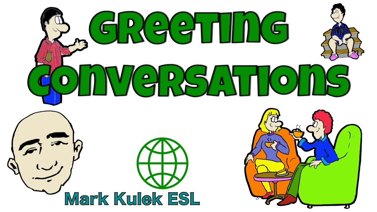 Greeting conversations english speaking practice esl efl youtube m4hsunfo