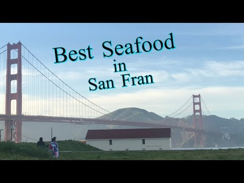 THE BEST SEAFOOD IN SAN FRANCISCO!
