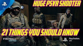 21 Things You Need to Know About Firewall Zero Hour | PSVR Shooter