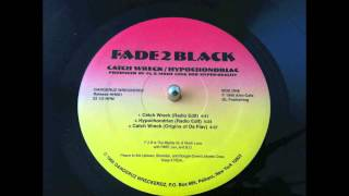Fade2Black - Catch Wreck bw Hypochondriac  (very rare indie rap) snippets