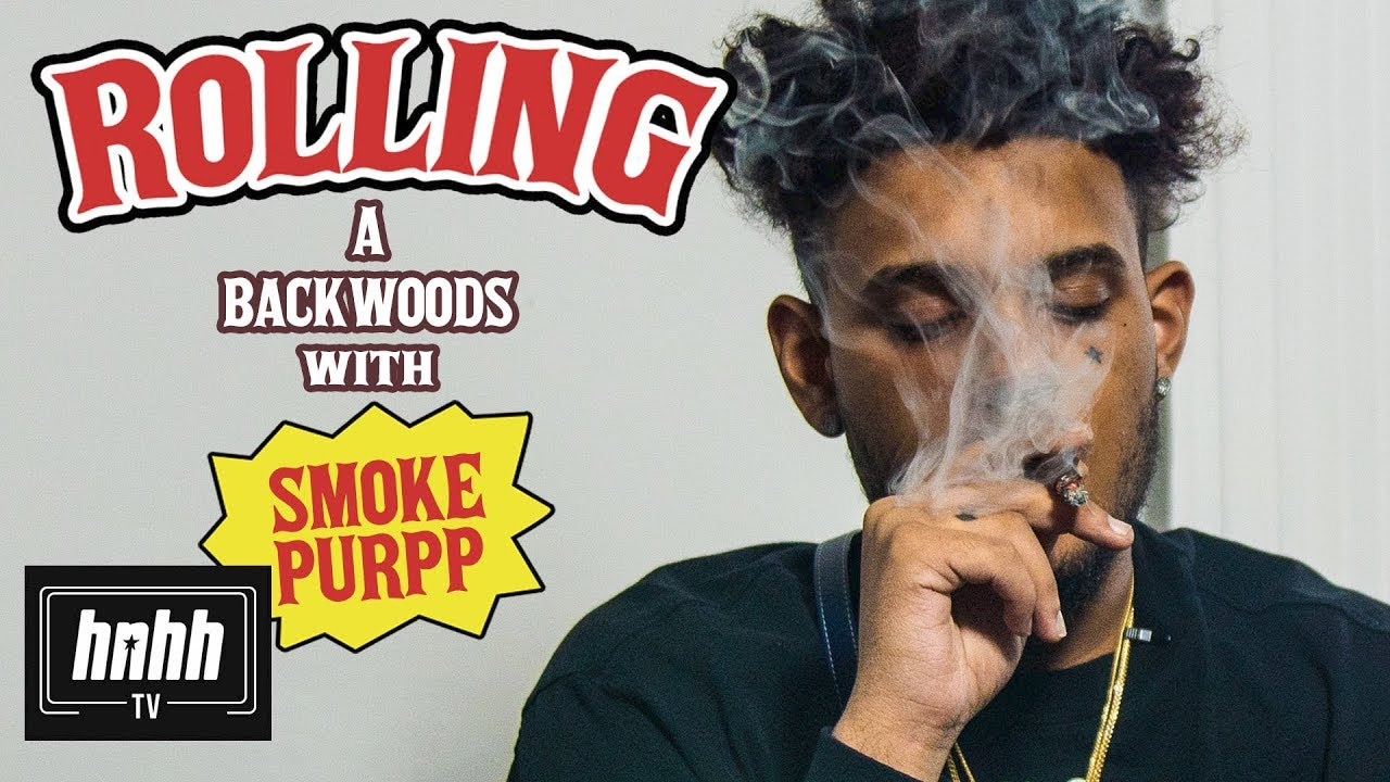 How to Roll a Backwoods with SmokePurpp (HNHH)