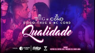Baixar Diego Thug x MC Cond - Qualidade (Prod. BeatDemons)