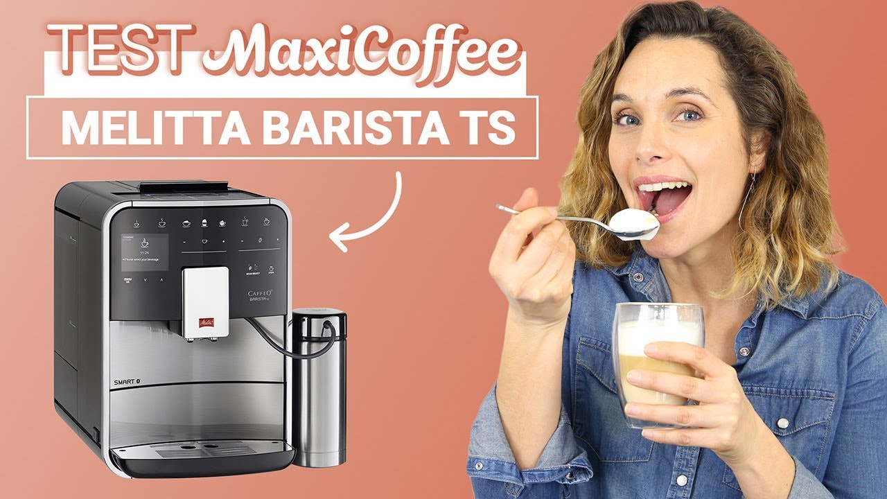 melitta barista ts smart f860 100 machine caf automatique le test maxicoffee youtube. Black Bedroom Furniture Sets. Home Design Ideas