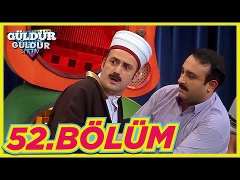 Güldür Güldür Show 52.Bölüm (Tek Parça Full HD)