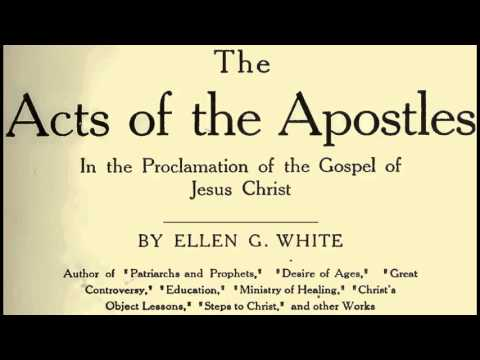 The Acts of the Apostles by Ellen G. White (Audio Book full)