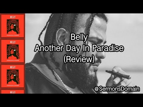 Belly - Another Day In Paradise (Review)