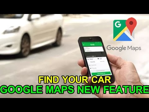 Google Maps New Update : Find your Parked Car(Any Vehicle) Easily with Google Maps