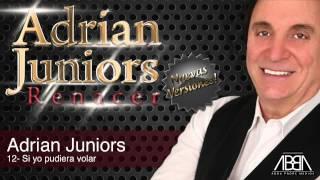 Adrian Juniors - Si yo pudiera volar