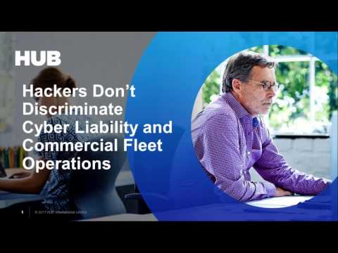 Hackers Don't Discriminate Cyber Liability and Commercial Fleet Operations