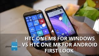 HTC One M8 for Windows vs HTC One M8 for Android first look