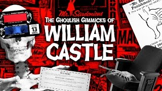 The Ghoulish Gimmicks Of William Castle