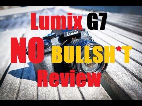 Lumix G7 No Bulls**t review