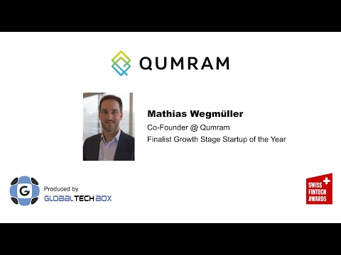 Episode #1: Qumram, Growth Stage Finalist at the Swiss FinTech Awards 2017