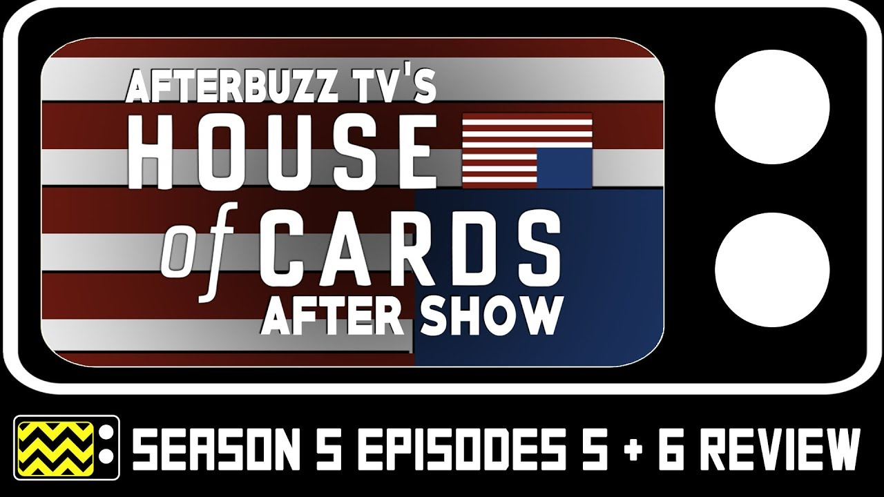 Download House of Cards Season 5 Episodes 5 & 6 Review & After Show   AfterBuzz TV