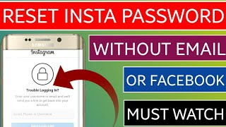 Easily reset instagram password without email and phone number