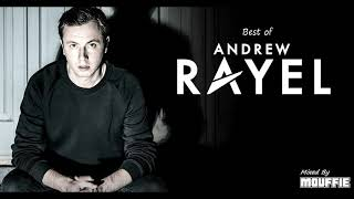 Best of Andrew Rayel 2019
