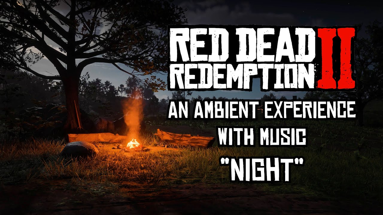 Red Dead Redemption 2 Ambience with Music - Night - 4K