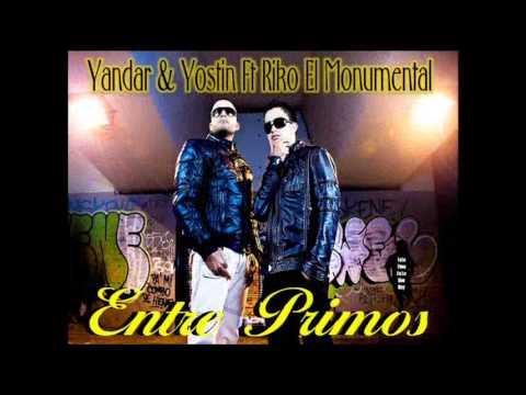 Entre Primos Remix Yandar & Yostin By TotoTimeEsLoQueHay
