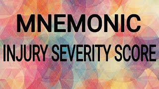 MEDICAL MNEMONICS - INJURY SEVERITY SCALE ( ISS) NEET PG / DNB CET / USMLE