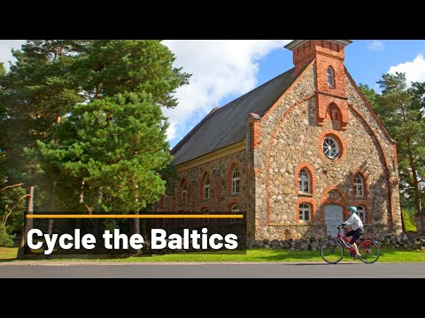 Cycling in the Baltics - Lithuania, Latvia and Estonia