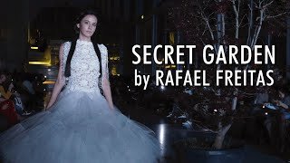SECRET GARDEN by Rafael Freitas & RH MODELS