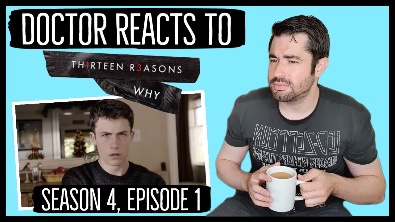 Download Psych Doctor REACTS to 13 Reasons Why (Season 4, Episode 1)