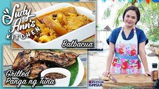 [Judy Ann's Kitchen 14] Ep 3 : Balbacua, Pomelo Salad, Grilled Panga ng Tuna, Kinilaw na Malasugi