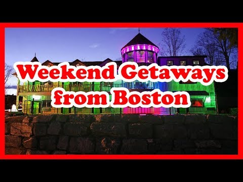 5 Best Weekend Getaways from Boston, Massachusetts | US State Holidays Guide