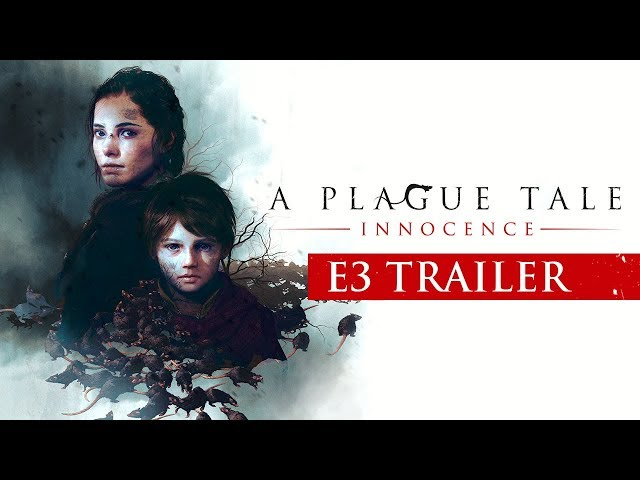 [E3 2018] A Plague Tale: Innocence – E3 Trailer