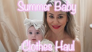 Huge Baby Summer Clothes Try-On Haul with Ayah