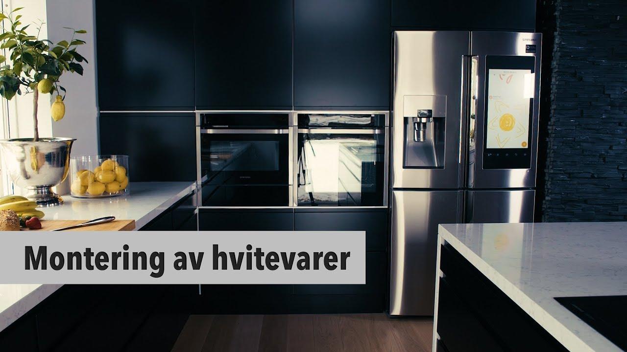 Avansert 7. Epoq kjøkken – Montering av hvitevarer - YouTube LR-52