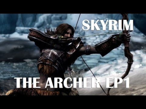 Archer Build Skyrim Special Edition Walkthrough (Legendary Difficulty) Ep1