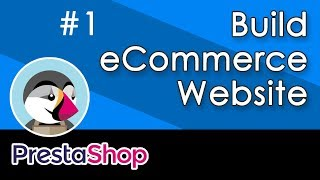 Build eCommerce Website with Prestashop - 1