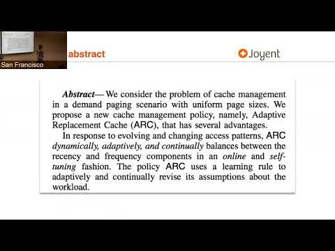 PWLSF - 10/2017 - Bryan Cantrill on ARC: A Self-Tuning, Low Overhead Replacement Cache