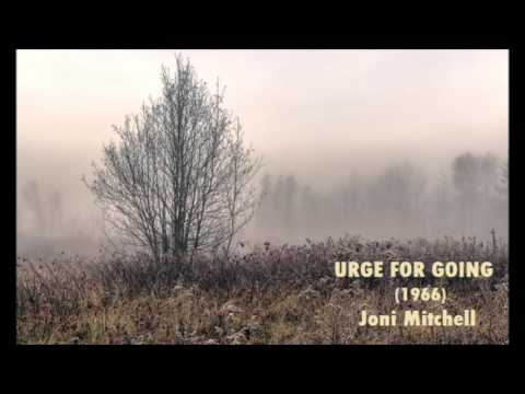 URGE FOR GOING (1966) - Joni Mitchell