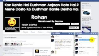Yeh Hai Hamare Rohan Urf (Gopal) Bihaari Babu Ki Aukat Jo Online Hoke Rply Bhi Nahi Deta =))