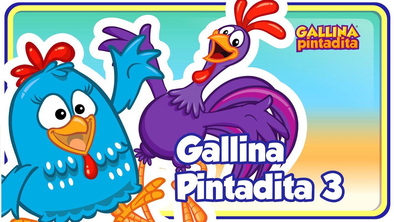 Gallina Pintadita 3 Oficial Canciones Infantiles Para Niños Y Bebés