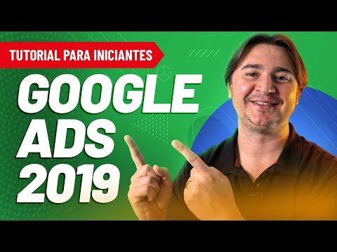 COMO ANUNCIAR NO GOOGLE ADS 2019 - TUTORIAL PASSO A PASSO PARA INICIANTES