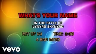 Lynyrd Skynyrd - What's Your Name (Karaoke)