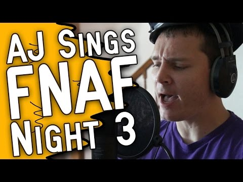 AJ Sings: FNAF Night 3