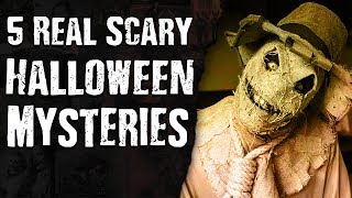 5 Real Scary HALLOWEEN Mysteries