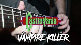 Castlevania - Vampire Killer [Metal Cover]
