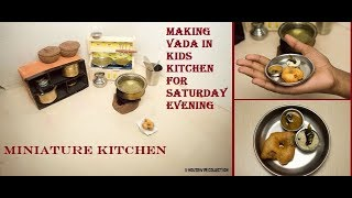 Making Nano Vada in Kids Kitchen