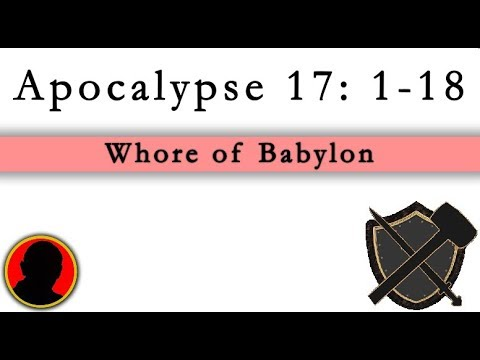 Whore of Babylon - Apocalypse 17: 1- 18