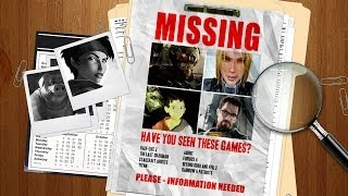 Missing In Action - Where Are These Games?