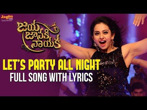 Let's Party All Night Full Song With Lyrics || Bellamkonda Sreenivas || Rakul Preet || DSP